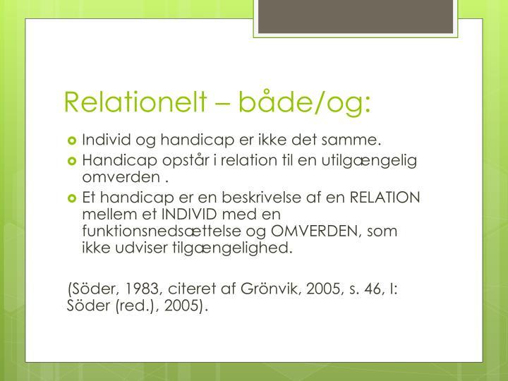 Relationelt – både/og: