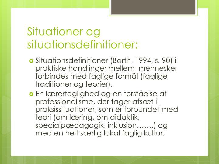 Situationer og situationsdefinitioner: