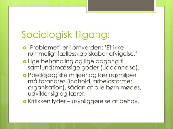 Sociologisk tilgang: