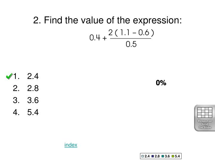 2 find the value of the expression