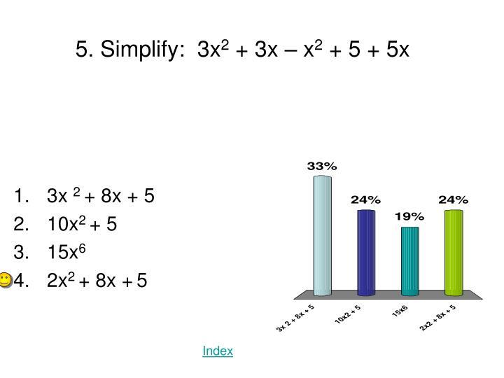 5. Simplify: 3x