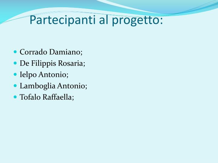 Partecipanti al progetto: