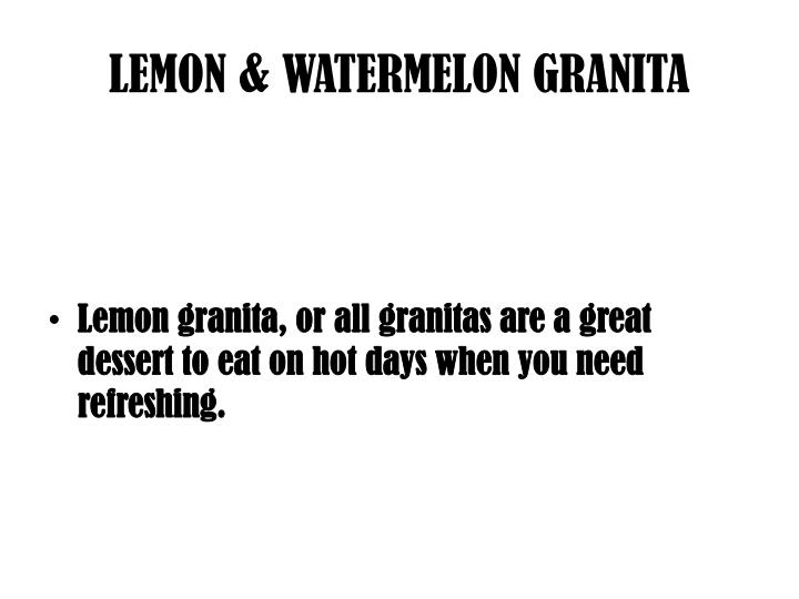 LEMON & WATERMELON GRANITA
