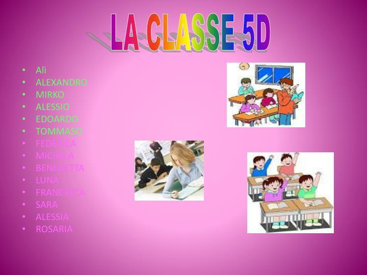 LA CLASSE 5D