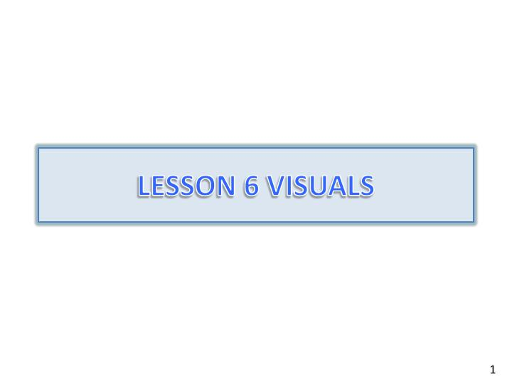 Lesson 6 visuals