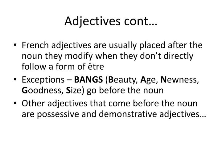 Adjectives cont…