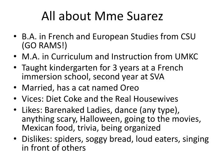 All about mme suarez