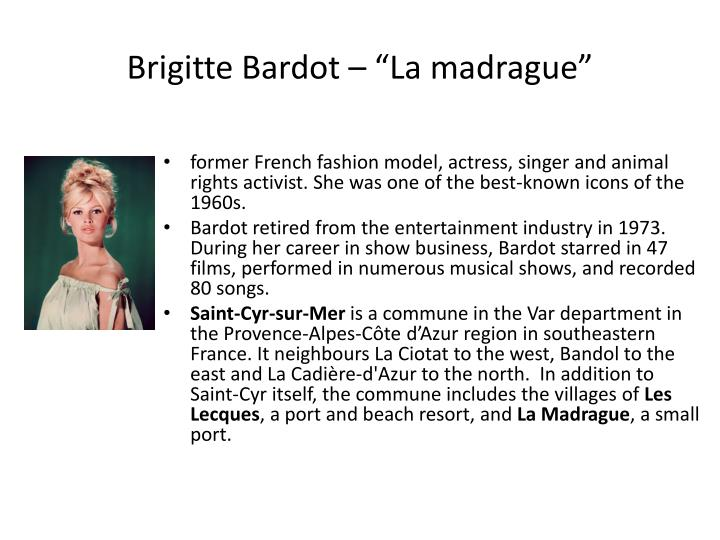 "Brigitte Bardot – ""La madrague"""