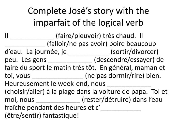 Complete José's story with the