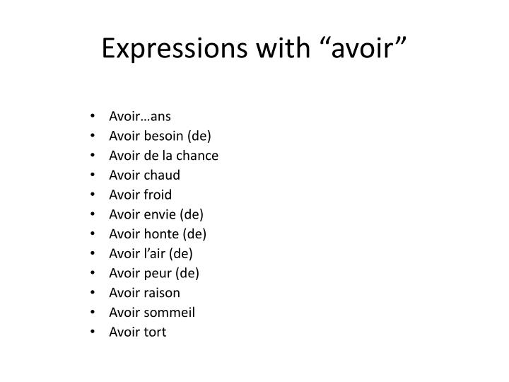 "Expressions with ""avoir"""