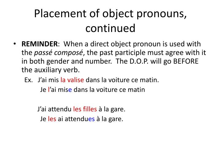 Placement of object pronouns, continued
