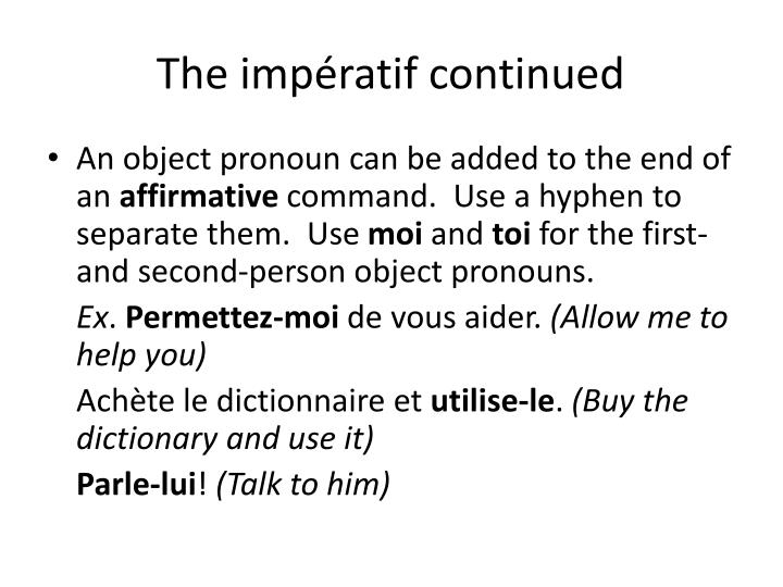 The impératif continued