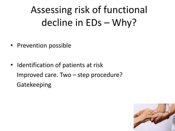 Assessing risk of functional
