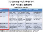screening tools to select high risk ed patients validation studies