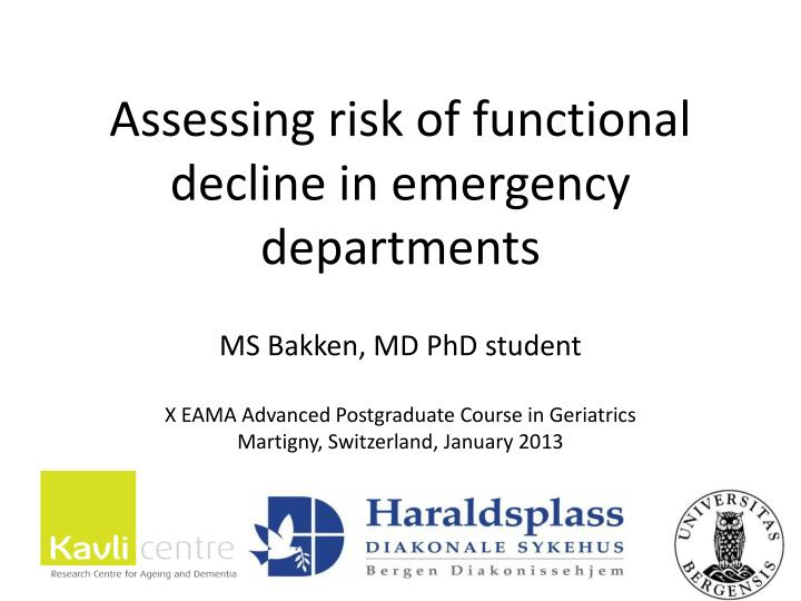 Assessing risk of functional decline in emergency departments