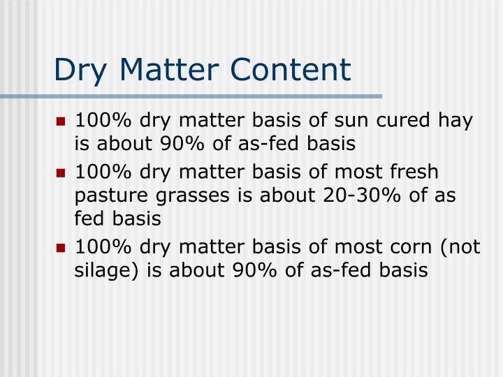 Dry Matter Content