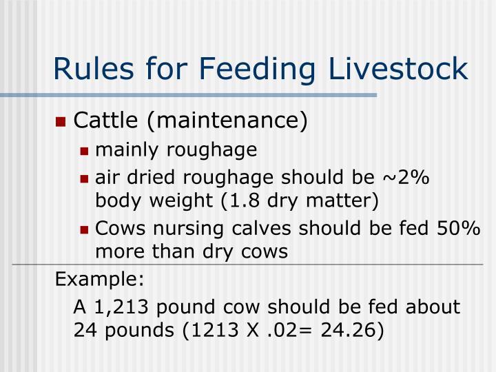 Rules for Feeding Livestock