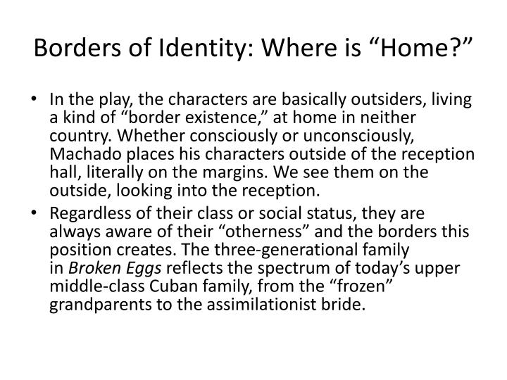 "Borders of Identity: Where is ""Home?"""
