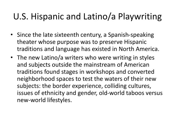 U.S. Hispanic and Latino/a Playwriting