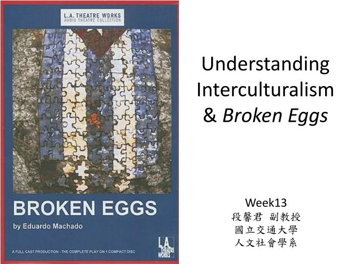 Understanding interculturalism broken eggs