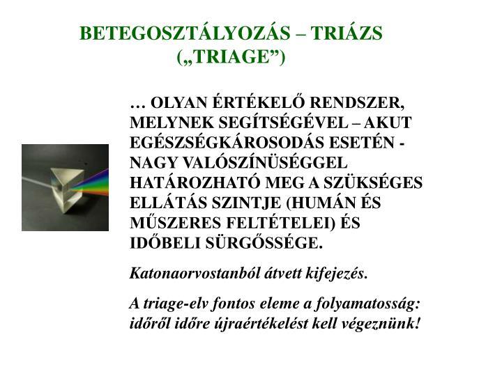 BETEGOSZTÁLYOZÁS