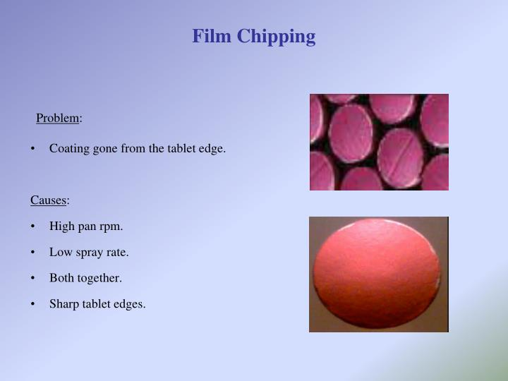 Film Chipping
