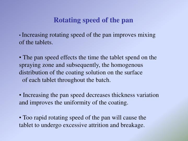 Rotating speed of the pan
