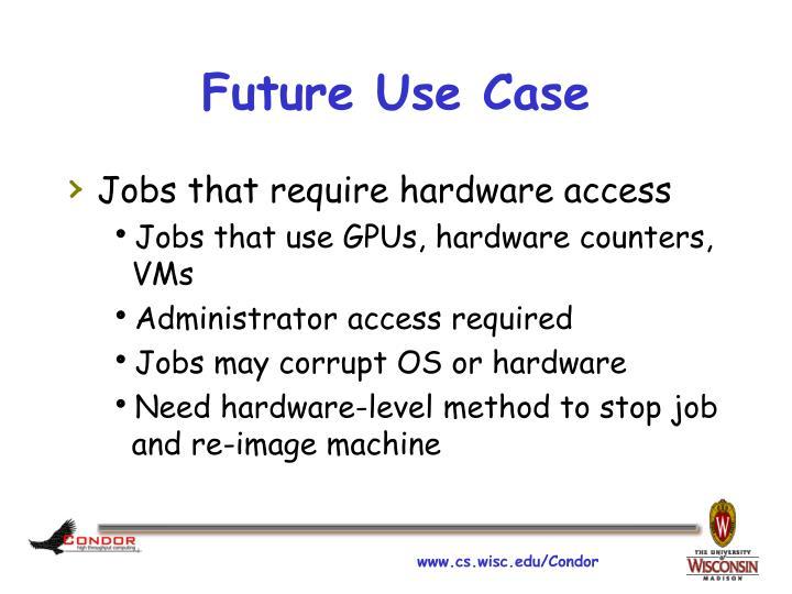 Future Use Case