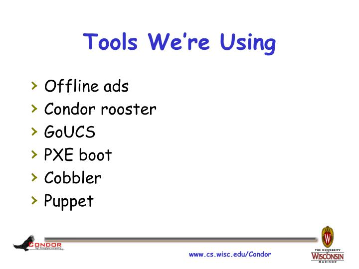 Tools We're Using