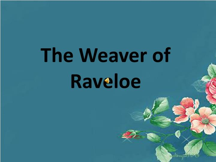 The Weaver of Raveloe
