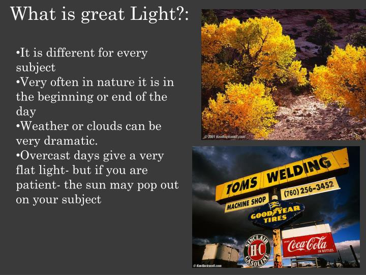 What is great Light?: