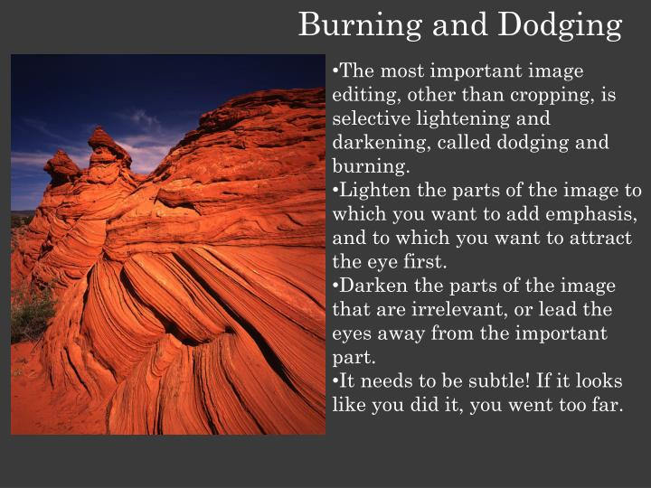 Burning and Dodging