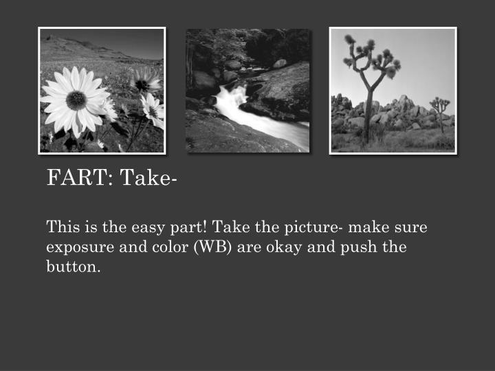 FART: Take-