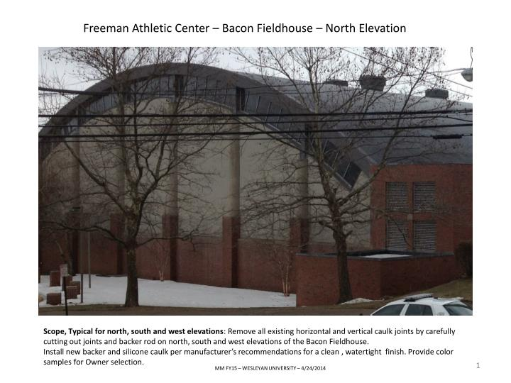 Freeman Athletic Center – Bacon Fieldhouse – North Elevation