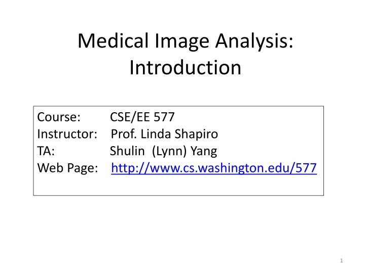 Medical image analysis introduction