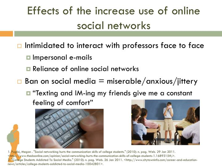 Effects of the increase use of online social networks