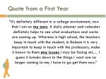quote from a first year1