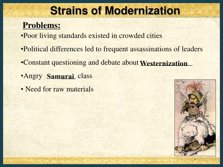 Strains of Modernization