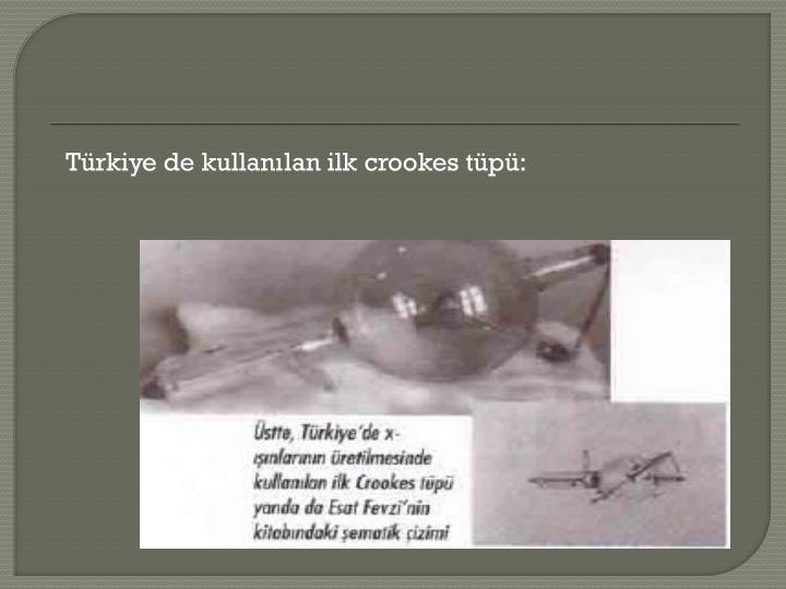 Türkiye de kullanılan ilk