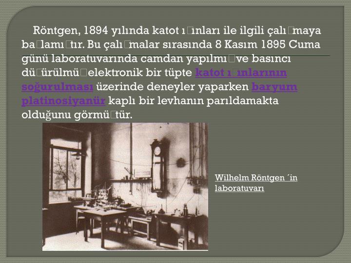 Wilhelm Röntgen ´in laboratuvarı