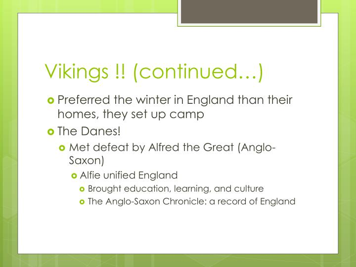 Vikings !! (continued…)