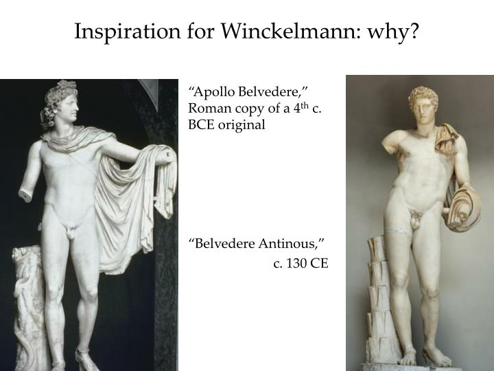 Inspiration for Winckelmann: why?