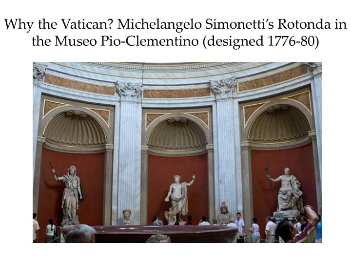 Why the Vatican? Michelangelo