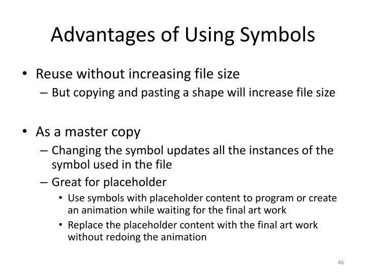 Advantages of Using Symbols