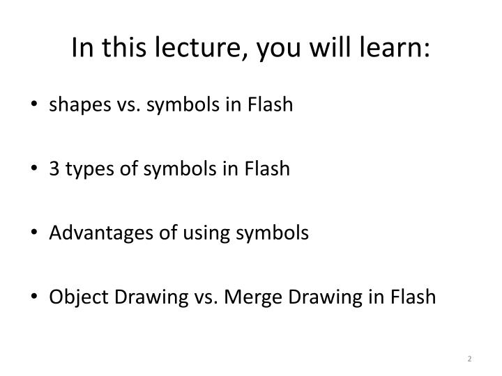 In this lecture you will learn