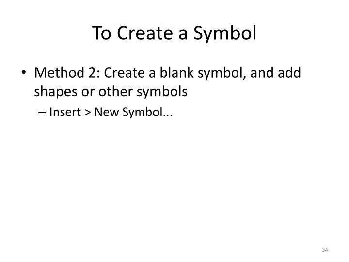 To Create a Symbol
