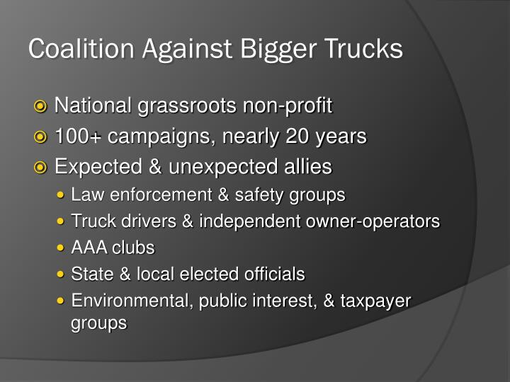 Coalition against bigger trucks