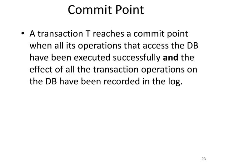 Commit Point