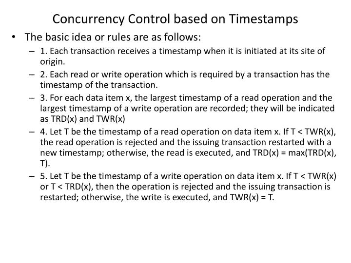 Concurrency Control based on Timestamps