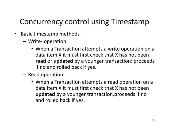 Concurrency control using Timestamp